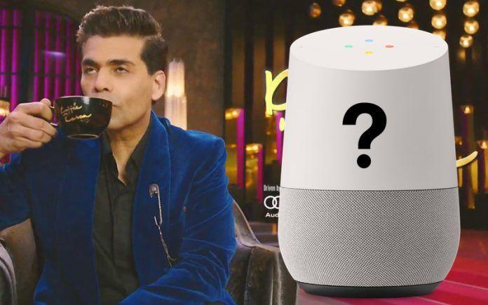 Google Home Koffee With Karan