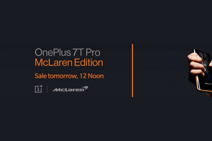 OnePlus 7T Pro McLaren Edition sale date in India preponed