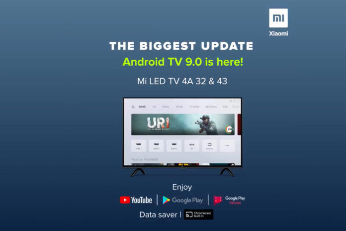 Android TV 9.0 software update for Mi TV 4A 32-inch and Mi TV 4A 43-inch in India
