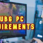 PUBG PC Requirments