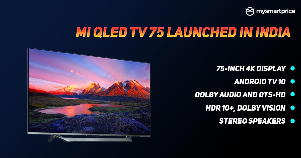 Mi TV QLED 75 इंच का है