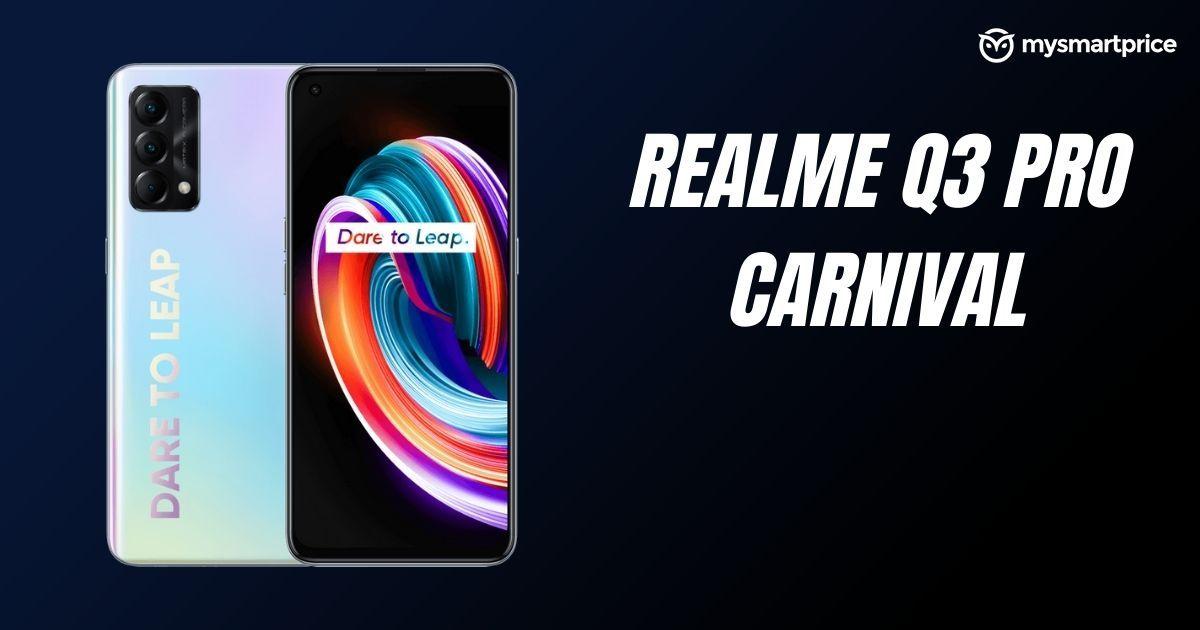 Realme Q3 Pro Carnival