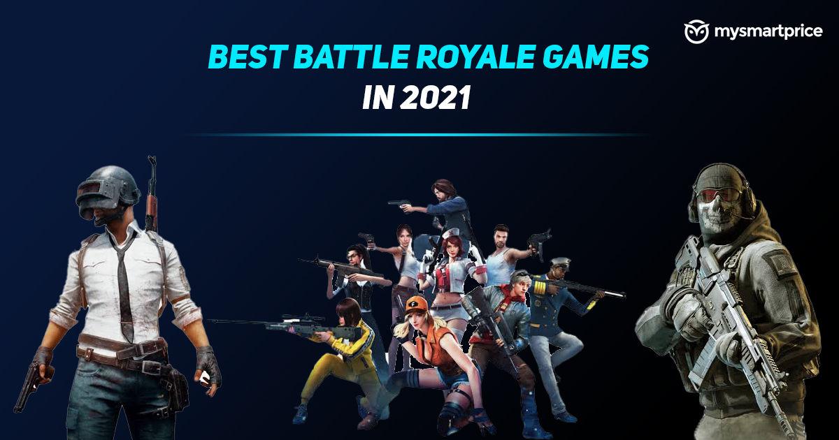 Best Battle Royale Games in 2021