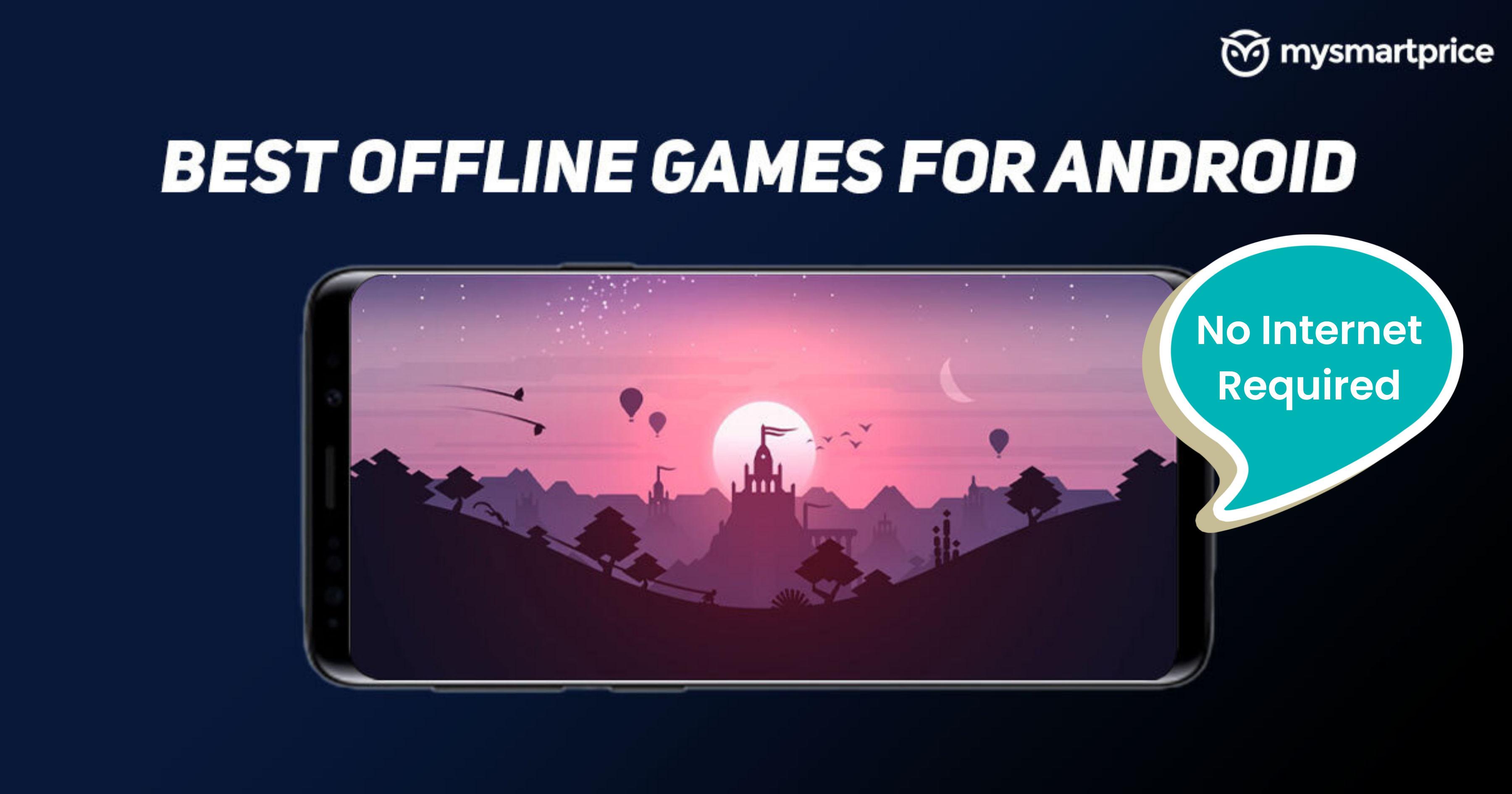 BEST OFFLINE GAMES FOR ANDRIOD