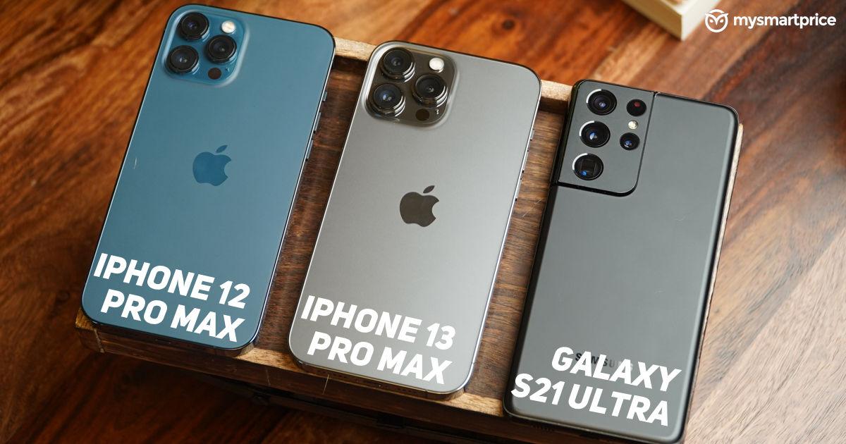 iPhone 13 Pro Max vs iPhone 12 Pro Max vs Galaxy S21 Ultra