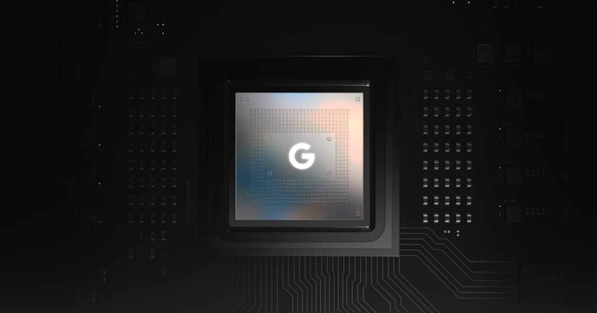 Tensor Chip by Google brings a lot of new features and we're talking about them